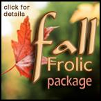 Fall Frolic Package